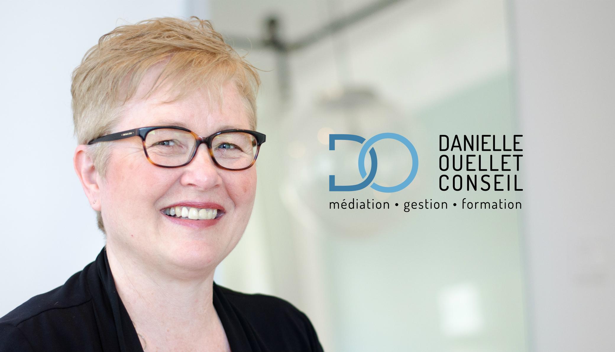 Danielle Ouellet Conseil - Médiation, gestion, formation
